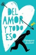 Del Amor y Todo eso - Fernando Villegas - Sudamericana