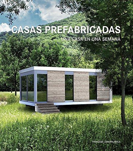 Casas prefabricadas. una casa en una semana / pd,; liberduplex