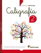 Cuaderno Santillana Caligrafia 2º Basico (2015) Santillana - Santillana - Santillana