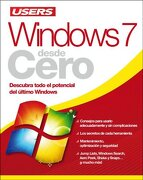 Windows 7 Desde Cero Descubra Todo el Potencial del Ultimo Windows - Claudio Alejandro Pena Millahual - Creative Andina Corp.