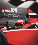 Vidas Tras el Volante: Los Grandes Pilotos de la Fórmula 1 - Roberto Gurian - Edicions Llibreria Universitària De Barcelona, Sl