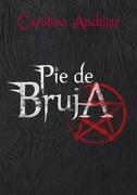 Pie de Bruja - AndÚJar CÓRdoba, Carolina - Montena