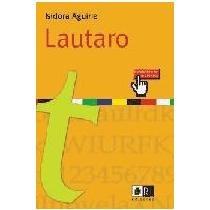 Lautaro; isidora aguirre