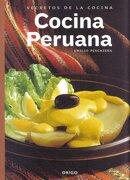 Secretos de la Cocina Peruana - Ediciones Origo - Origo Ediciones
