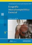 Ecografia Musculoesqueletica Esencial - Varios Autores - Editorial Médica Panamericana S.A.