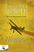 Ilusiones (Zeta Bolsillo) - Richard Bach - B De Bolsillo