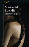 portada Jugaré Contigo - Maritza M. Buendía - Alfaguara