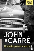 Llamada Para el Muerto - John Le Carre - Booket