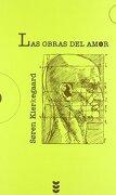Las Obras del Amor - Soren Kierkegaard - Sigueme