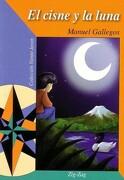 Cisne y la Luna el - Manuel Gallegos - Zig-Zag