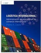 Logistica Internacional. Administracion de Operaciones de Comercio Internacional - David Pierre - Cengage Learning