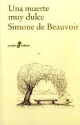 Una Muerte muy Dulce - Simone De Beauvoir - Edhasa