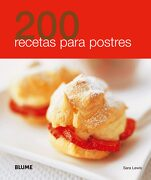 200 Recetas Para Postres - Varios Autores - Blume