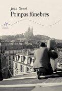 Pompas Fúnebres - Jean Genet - Alba Editorial
