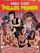 Los Pollos Primos - Mangel - TEMAS DE HOY
