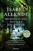 Memorias Águila y el Jaguar. La Ciudad de las Bestias. El Reino del - Isabel Allende - Debolsillo