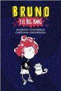 Bruno? Y? El? Big? Bang - Rodrigo Contreras - B De Blok