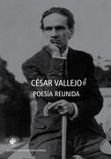 Cesar Vallejo. Poesia Reunida - Cesar Vallejo - Ediciones Universidad Diego Portales