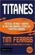 Titanes - Timothy Ferriss - Paidos