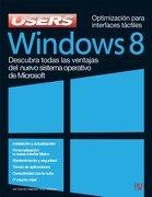Windows 8 Descubra Todas las Ventajas del Nuevo Sistema Operativo de Microsoft - Claudio Alejandro Peña Millahual - Creative Andina Corp.