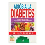 Adios a la Diabetes - Joel Fuhrman - Gaia Ediciones