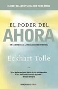 El Poder del Ahora - Eckhart Tolle - Debolsillo