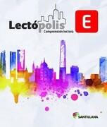 Lectópolis e - Varios Autores - Santillana