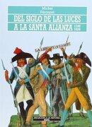 Del Siglo de las Luces a la Santa Alianza - Michel Péronnet - Akal