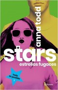 Stars. Estrellas Fugaces - Anna Todd - Planeta