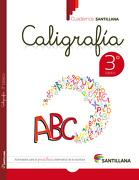 Cuaderno Santillana Caligrafia 3º Basico (2015) Santillana - Santillana - Santillana