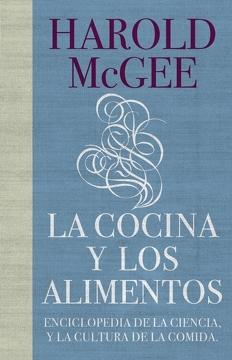portada La Cocina y los Alimentos. Enciclopedia de la Ciencia y la Cultura de la Comida