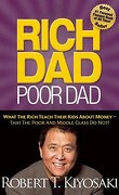Rich dad Poor Dad: What the Rich Teach Their Kids About Money That the Poor and Middle Class do Not! (libro en Inglés) - Robert T. Kiyosaki - Plata Publishing