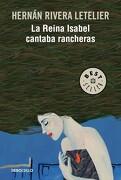 La Reina Isabel Cantaba Rancheras (b)