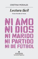 portada Lectura Facil - Cristina Morales - Anagrama