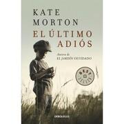 Ultimo Adios, el - Kate Morton - Debolsillo