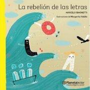 La Rebelion de las Letras - Marcelo Simonetti - Planeta Lector