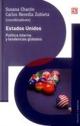 Estados Unidos: Politica Interna y Tendencias Globales - Susana Chacon - Fondo De Cultura Económica