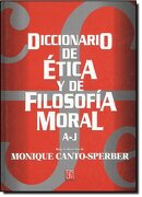 Diccionario de Ética y de Filosofía Moral. Tomo i. A-j - Canto-Sperber Monique - Fondo de Cultura Económica