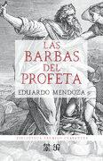 Las Barbas del Profeta - Eduardo Mendoza - Fce