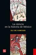 La Ciencia en la Historia de México - Eli De Gortari - Fondo De Cultura Económica