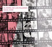 El Papel de las Mujeres en el Cine