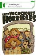 Unas Vacaciones Horribles - Catherine Jinks - Ediciones Castillo S.A. De C.V.
