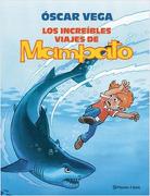 Los Increibles Viajes de Mampato #1 (Td) - Oscar Vega - Planeta Comic
