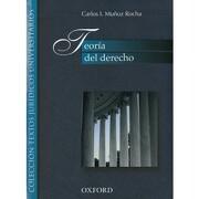 Teoria del Derecho - Carlos I. Muñoz Rocha - Oxford University Press