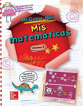 portada Mcgraw-Hill my Math, Grade 1, Spanish Student Edition, Volume 2 (Elementary Math Connects)