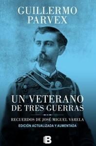 portada Un Veterano de Tres Guerras (Edicion Actualizada y Aumentada)