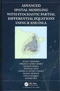 Advanced Spatial Modeling With Stochastic Partial Differential Equations Using r and Inla (libro en Inglés)