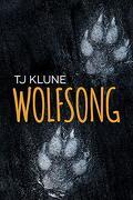 Wolfsong (1) (Green Creek) (libro en Inglés) - Tj Klune - Dreamspinner Press