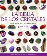 La Biblia de los Cristales (Cuerpo-Mente - Judy Hall - Gaia Ediciones
