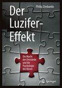 Der Luzifer-Effekt: Die Macht der Umstände und die Psychologie des Bösen (libro en Alemán)